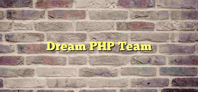 Dream PHP Team