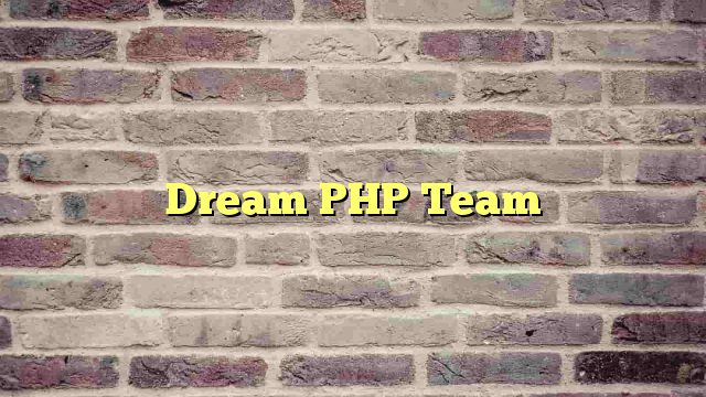 Dream PHP Team