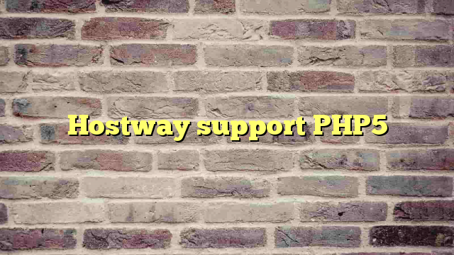 Hostway support PHP5